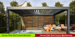 Canvas Patio Roof Covers Structure Manufacturer