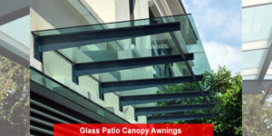 Glass Patio Canopy Awnings