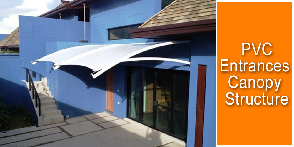 PVC Entrance Canopy Tensile Structure