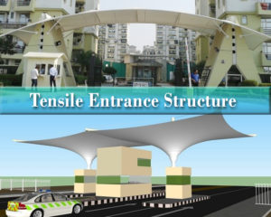 Tensile Entrance Structure Manufacturer in Delhi and Noida