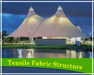 Tensile Fabric Structure Manufacturer in Delhi and Noida